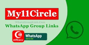 My11circle WhatsApp Group Link