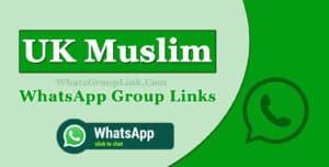 UK Muslim WhatsApp Group Link
